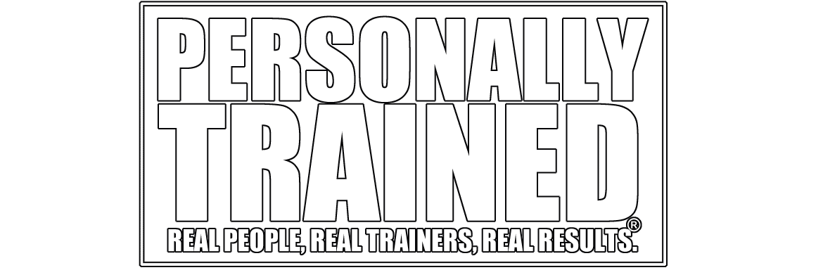 Personally Trained