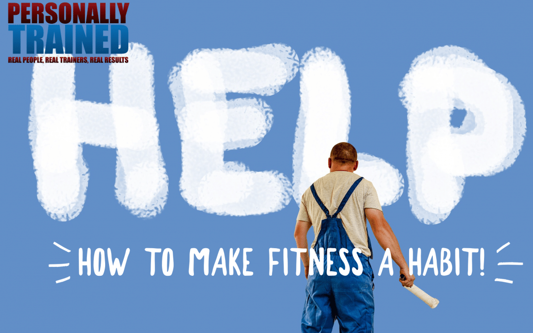 How to make fitness a habit ?