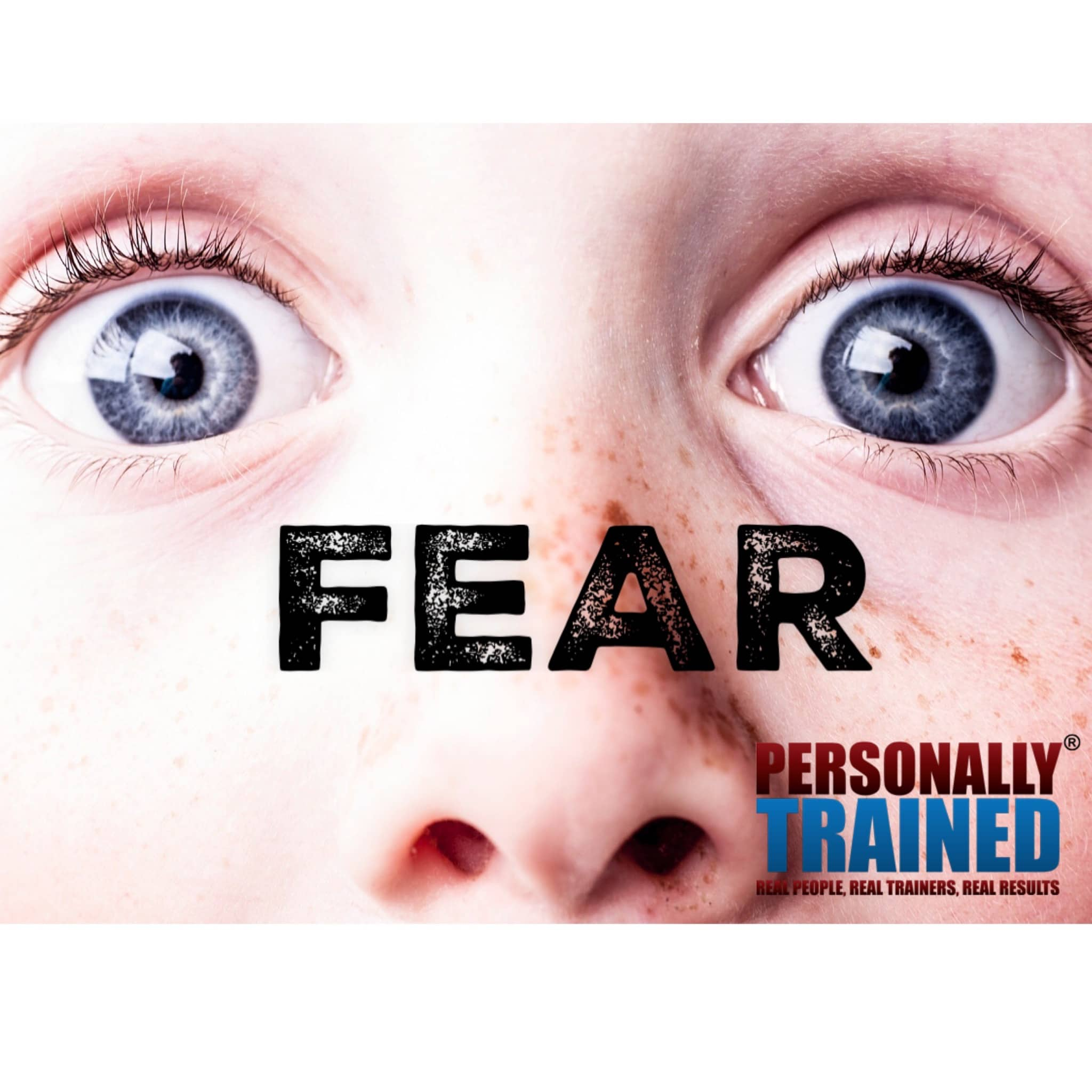 Fear Personally Trained © 2017