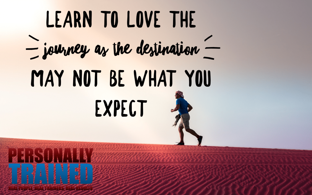 Learn to love the journey