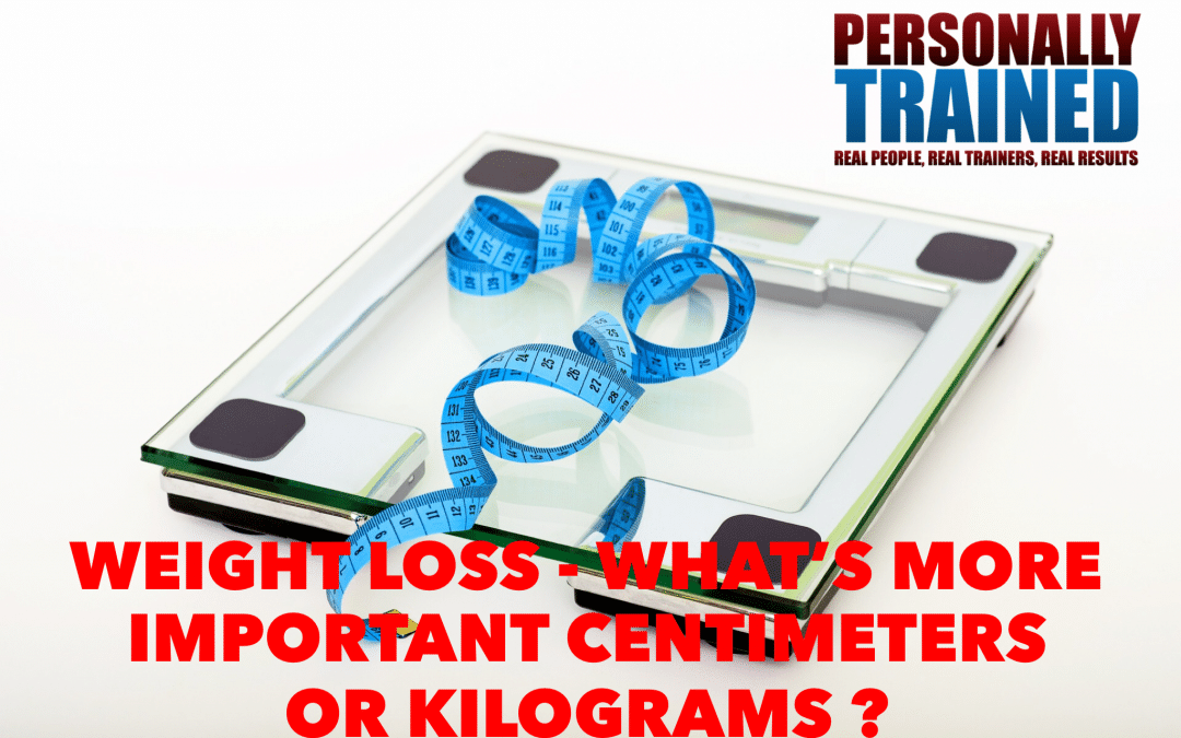 Weight loss - what's more important centimetres or kilograms